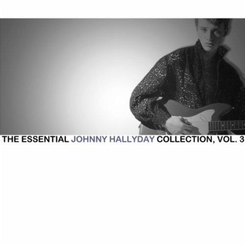 the essential johnny hallyday collection vol 3 de johnny hallyday sur amazon music. Black Bedroom Furniture Sets. Home Design Ideas