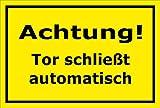 Melis Folienwerkstatt Schild - Tor schließt automatisch - 30x20cm | Bohrlöcher | 3mm Aluverbund – S00076-C - 20 Varianten