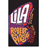 [(Lila)] [ By (author) Robert Pirsig ] [September, 2011]