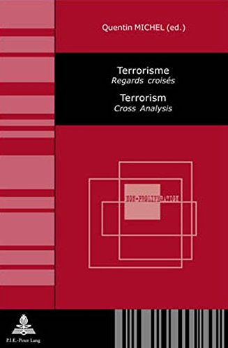 Terrorisme /Terrorism: Regard Croises / Cross Analysis