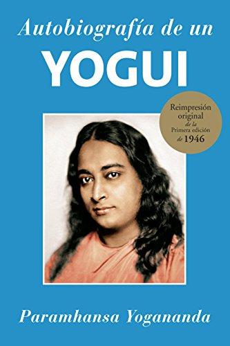 Autobiografía de Un Yogui por Paramhansa Yogananda