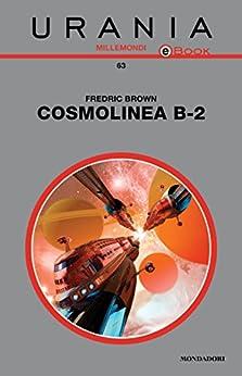 Cosmolinea B-2 (Urania) di [AA. VV.]