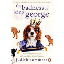 The Badness of King George by Summers, Judith ( AUTHOR ) Sep-02-2010 Paperback