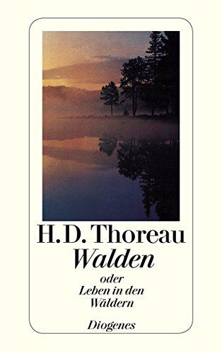 Walden: oder Leben in den Wäldern (detebe)