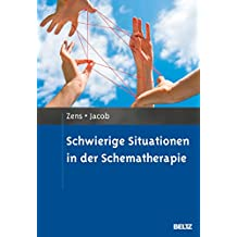 Schwierige Situationen in der Schematherapie: Mit E-Book inside