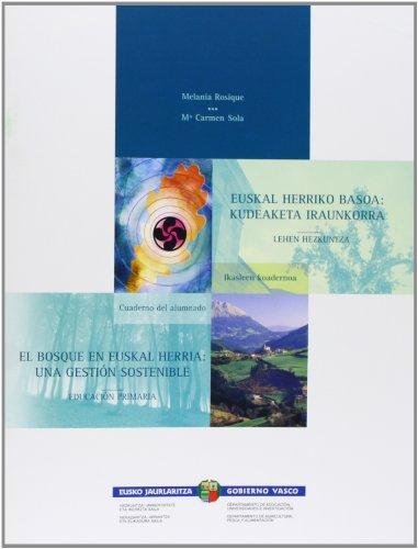 Euskal Herriko Basoa/Bosque En Euskal Herria, El (Hezkuntza/hizkuntza/kultura S.) por Melanie Rosique