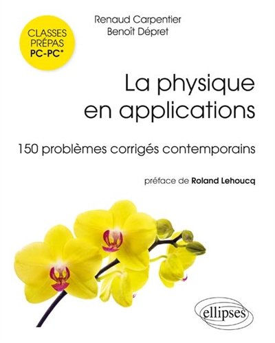 La physique en applications : 150 problèmes corrigés contemporains