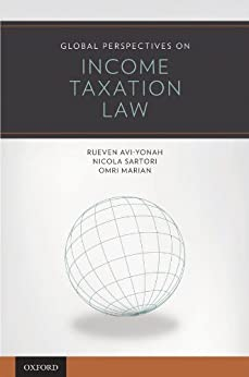 Global Perspectives on Income Taxation Law par [Avi-Yonah, Reuven, Sartori, Nicola, Marian, Omri]