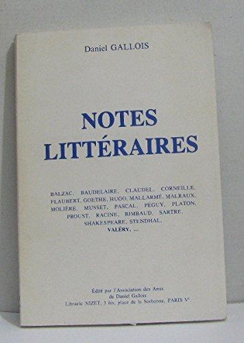 Notes littéraires : 1938-1971 par Daniel Gallois