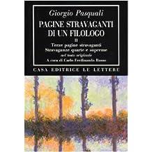 Pagine stravaganti di un filologo: 2 (Bibliotheca)