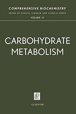 Carbohydrate Metabolism Comprehensive Biochemistry EBook Marcel