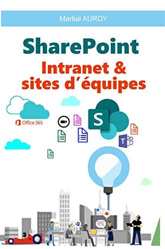 SharePoint Intranet et sites d'équipes par Martial AUROY