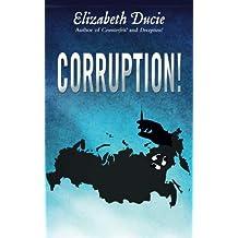 Corruption!: Volume 3 (Suzanne Jones)