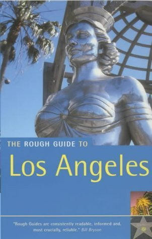 The Rough Guide to Los Angeles 3 (Rough Guide Travel Guides) by Rough Guides (2003-08-25) (Angeles To Guide Rough Los)