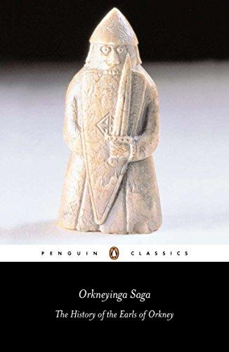 Orkneyinga Saga: The History of the Earls of Orkney (Classics)