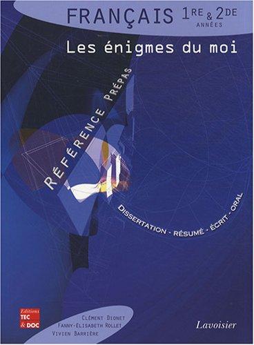 Français 1re et 2e années : Les énigmes du moi