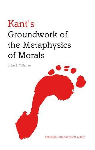kants-groundwork-of-the-metaphysics-of-morals-an-edinburgh-philosophical-guide-edinburgh-philosophic