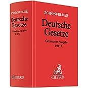 Deutsche Gesetze Gebundene Ausgabe I/2017: Rechtsstand: voraussichtlich Januar 2017 (Beck'sche Textausgaben)