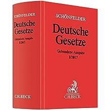 Deutsche Gesetze Gebundene Ausgabe I/2017: Rechtsstand: 13. Januar 2017 (Beck'sche Textausgaben)