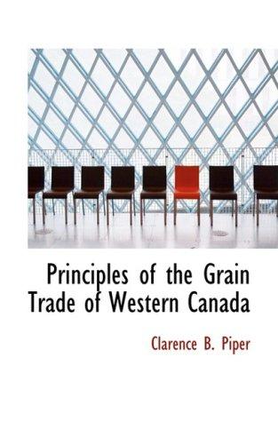 Principles of the Grain Trade of Western Canada