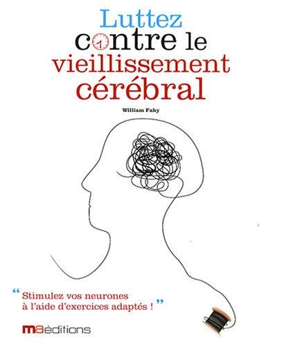 Luttez contre le vieillissement cérébral