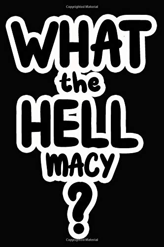 What the Hell Macy?: College Ruled | Composition Book