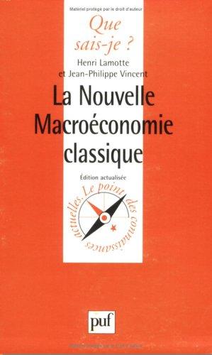 La nouvelle macroconomie classique