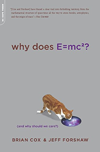 Why Does E=mc2?: (And Why Should We Care?) (English Edition) por Brian Cox