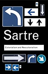 Colonialism and Neocolonialism (Routledge Classics) by Jean-Paul Sartre (2006-02-01)