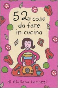 52 cose da fare in cucina. Carte por Giuliana Lomazzi