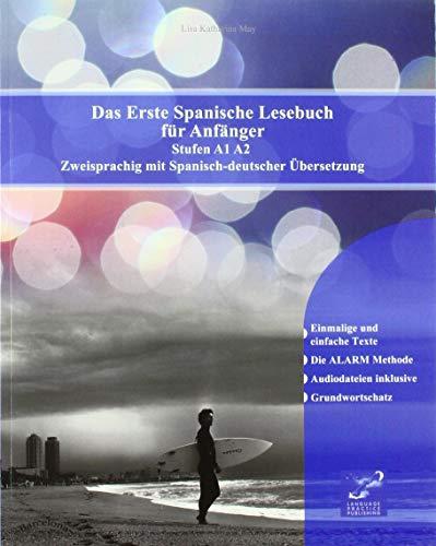 Das Erste Englische Lesebuch für Anfänger: Stufen A1 A2 Zweisprachig mit Englisch-deutscher Übersetzung (Gestufte Englische Lesebücher / für deutschsprachige Leser)