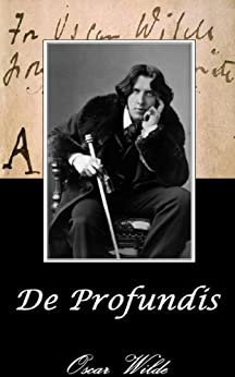 DE PROFUNDIS (Annotated) (English Edition) von [Wilde, Oscar]