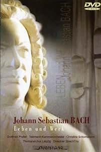 Bach, Johann Sebastian - Leben und Werk