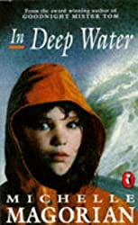 In Deep Water by Michelle Magorian (1994-08-01)