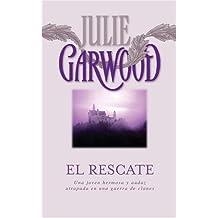El rescate by Julie Garwood (2005-06-30)