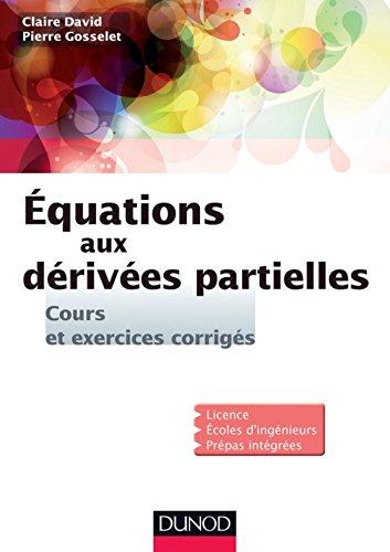 Equations aux dérivées partielles : Cours et exercices corrigés (Mathématiques)