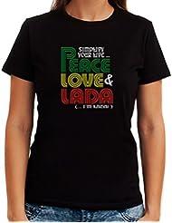 Simplify your life Peace, Love Lada ( I'm Lada ) Dame T-Shirt