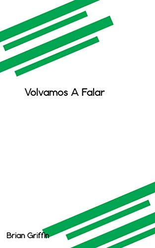Volvamos A Falar (Galician Edition)