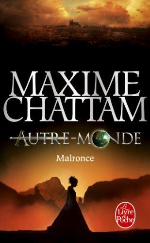 Autre-Monde 2/Malronce (Litterature & Documents) par Maxime Chattam