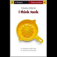 I think tank (Farsi un'idea Vol. 167)
