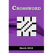 Crossword: March   2018: Volume 3 (Crossoword   2018)