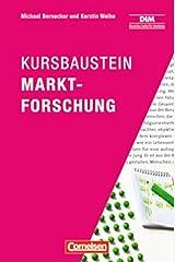 Marketingkompetenz: Kursbaustein Marktforschung Taschenbuch