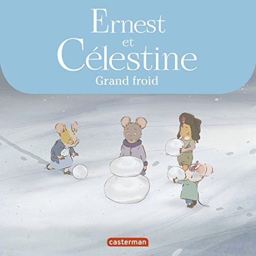 Ernest & Clestine - Grand Froid