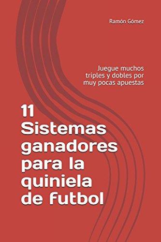 Descargar Libro 11 Sistemas ganadores para la quiniela de futbol de Ramon Gomez