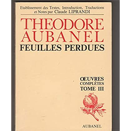 OEUVRES COMPLETES. Tome 3, Feuilles perdues