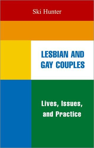 Lesbian and Gay Couples: Lives, Issues, and Practice