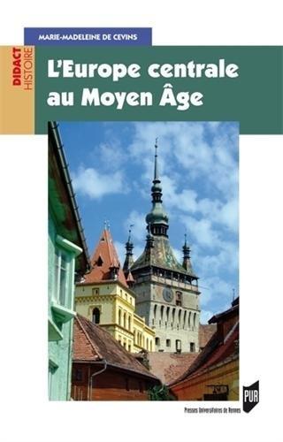 L'Europe centrale au Moyen Age
