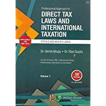 PROFESSIONAL APPROACH TO DIRECT TAX LAWS AND INTERNATIONAL TAXATION, Old and New Syllabus
