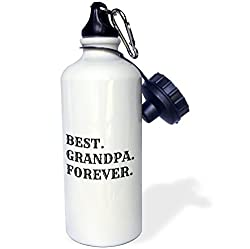 3dRose wb_180089_1 Best Grandpa Forever, Black Lettering on White Background Sports Water Bottle, 21 oz, White