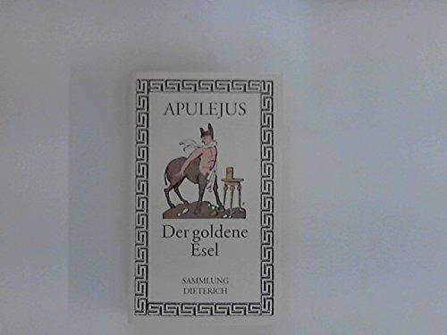 Der goldene Esel. Roman